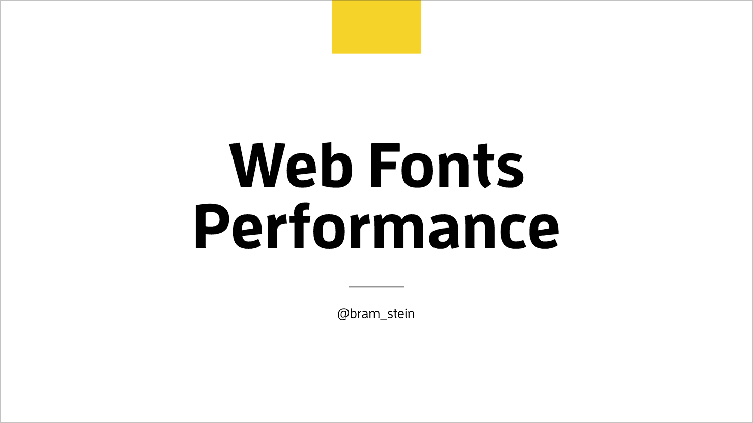 Web Fonts Performance opening slide